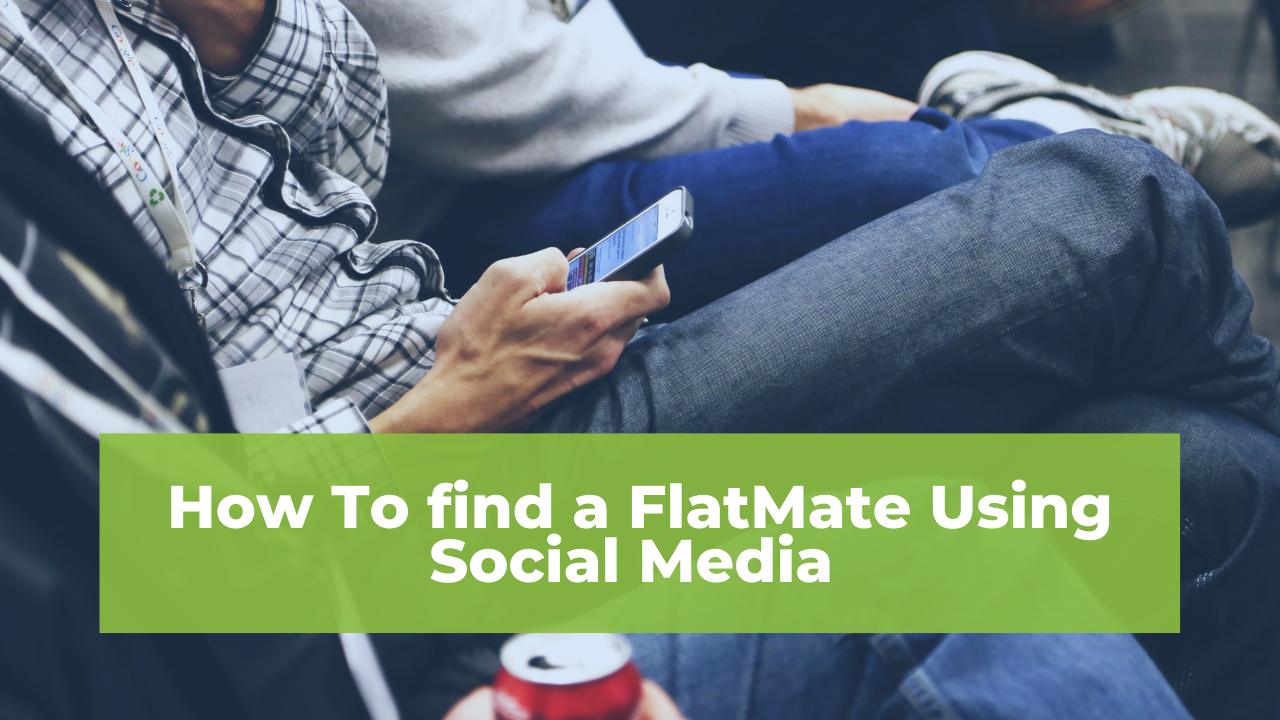 How To find a FlatMate Using Social Media