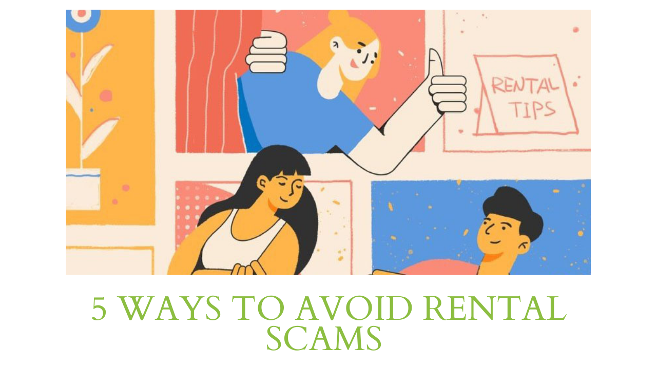 5 WAYS TO AVOID RENTAL SCAMS