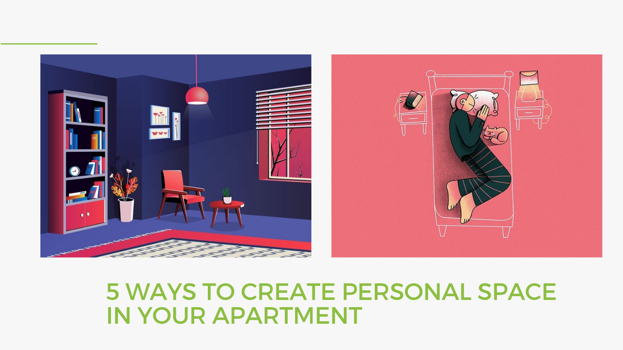 5 Ways To Create Personal Space In Your Apartment
