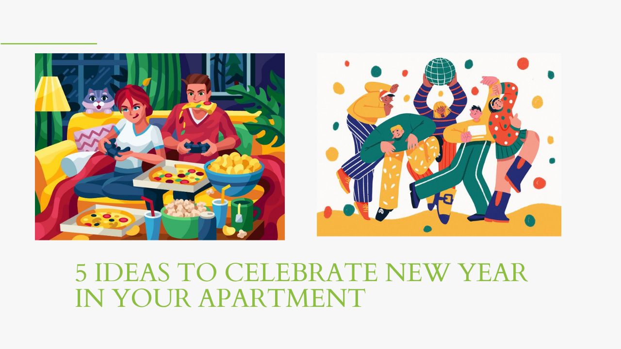 5 Ideas to Celebrate New Year In Your Apartment