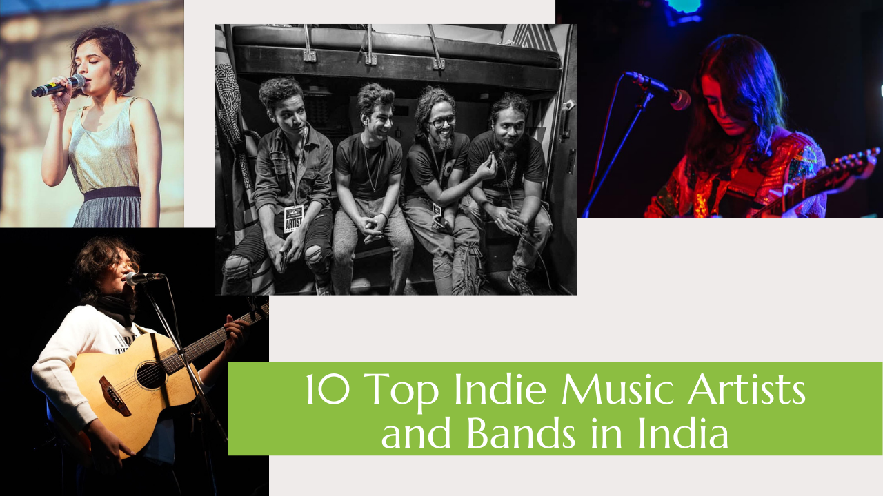 10 Top Indie Music Artists and Bands in India